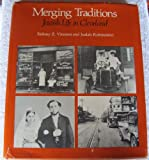 Merging Traditions, Sidney Z. Vincent and Judah Rubinstein, 0911704183
