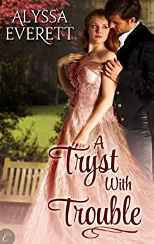 A Tryst with Trouble by [Everett, Alyssa]