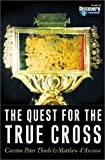 The Quest for the True Cross, Carsten Peter Thiede and Matthew D'Ancona, 140396212X