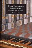 Organ Restoration Reconsidered, John Watson, 089990128X
