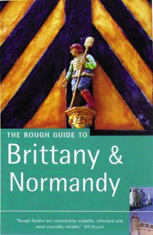 Read Online The Rough Guide Brittany & Normandy 8 (Rough Guide Travel Guides) PDF