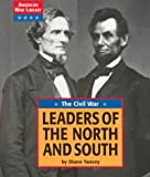 Leaders of the North and South, Diane Yancey, 1560064978