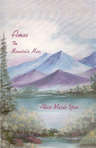 Amos The Mountain Man (English Edition)