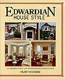 Edwardian House Style, Hilary Hockman, 071530206X