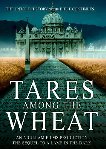 - Tares Among the Wheat: Sequel to A Lamp in the Dark