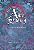 Aura Reading Through All Your Senses, Rose Rosetree, 0965114546