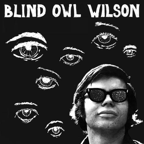 Vinilo : Blind Owl Wilson - Blind Owl Wilson (Limited Edition)