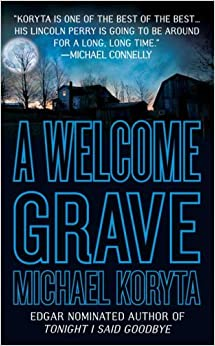 A Welcome Grave (Lincoln Perry)