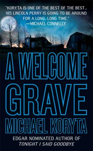 Read Online A Welcome Grave (Lincoln Perry) pdf epub