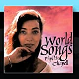 World Songs by Phyllis Chapell