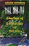 Thirteen Chapters of a History of Belize