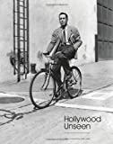 Hollywood Unseen, Robert Dance, 1851496807
