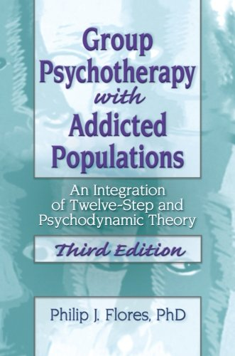Group Psychotherapy with Addicted Populations: An...
