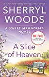 A Slice of Heaven: A Novel