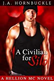 A Civilian for Silo: A Hellion MC Novel