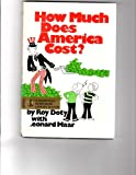 How Much Does America Cost?, Roy Doty and Len Maar, 0385115172