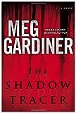 The Shadow Tracer, Meg Gardiner, 0525953221