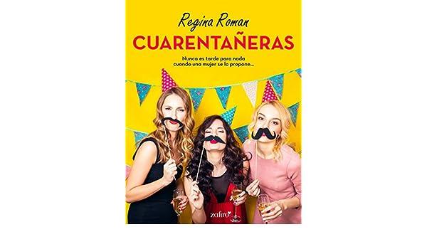 Cuarentañeras (Contemporánea) (Spanish Edition) - Kindle edition by Regina Roman. Literature & Fiction Kindle eBooks @ Amazon.com.