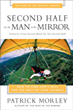 Second Half for the Man in the Mirror (Man in the Mirror Library)