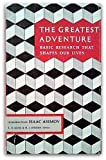 The Greatest Adventure, Eugene H. Kone, Helene J. Jordan, 0874700183