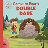 Compare Bear's Double Dare: An adventurous children's story to teach kids about emotional intelligence, comparison and what it means to be yourself (EQ Explorers Book Series)