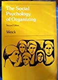 Social Psychology of Organizing, Weick, Karl E., 0201085917