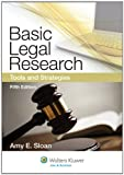 Basic Legal Research, Amy E. Sloan, 1454808470