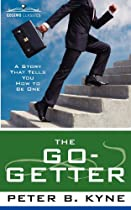 [D.o.w.n.l.o.a.d] The Go-Getter: A Story That Tells You How to Be One W.O.R.D