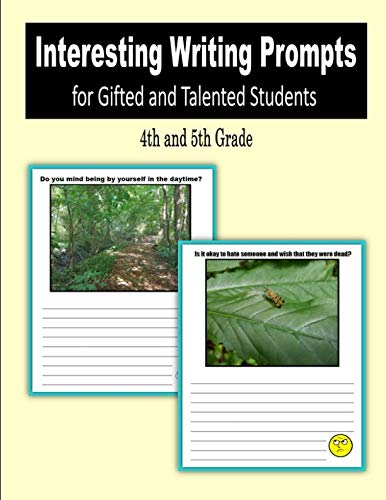 (Interesting Writing Prompts for Gifted and Talented Students (4th and 5th)