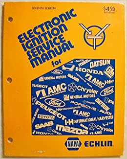 ELECTRONIC IGNITION SERVICE MANUAL/ 7th Edition (For Domestic and