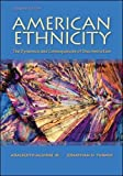 American Ethnicity: The Dynamics and Consequences of Discrimination (B&B Sociology)