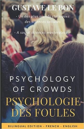 Amazon Com Psychologie Des Foules Psychology Of Crowds