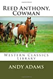 Reed Anthony, Cowman, Andy Adams, 1491240628