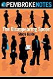img - for The Disappearing Spoon Study Guide by Notes, Pembroke (October 15, 2013) Paperback book / textbook / text book
