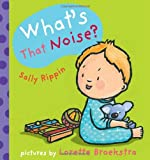 What's That Noise?, Sally Rippin, 1741753899