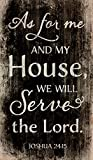 Cheap P. GRAHAM DUNN My House Will Serve The Lord Joshua 24:15 24 x 14 Wood Pallet Wall Art Sign Plaque