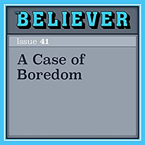A Case of Boredom Audiobook