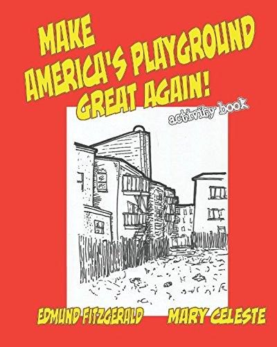 Make America's Playground Great Again: Activity Book pdf