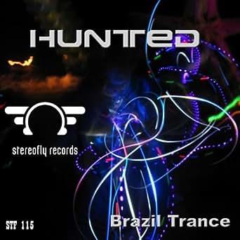 Brazil Trance (Original Mix) by Hunted on Amazon Music - Amazon com