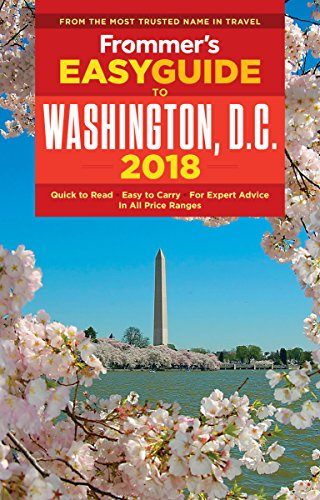 Frommers Easyguide To Washington  D C  2018  Easyguides
