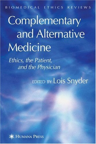 Download Complementary and Alternative Medicine (Biomedical Ethics Reviews (closed)) Pdf