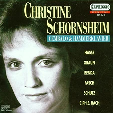 Christine Schornsheim: Cembalo & Hammerklavier Bach, Schulz, Fasch and others