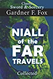 Niall of the Far Travels Collected (Sword & Sorcery)