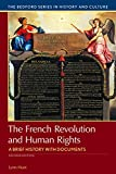 French Revolution and Human Rights (Bedford Series in History and Culture)