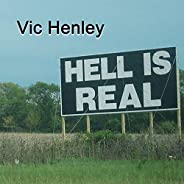 Hell Is Real [Explicit]
