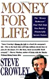Money for Life, Steve Crowley, 0671797832