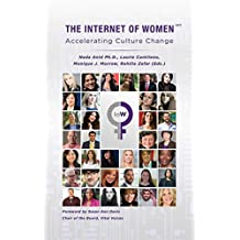 The Internet Of Women: Accelerating Culture Change