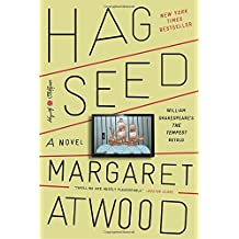 Hag-Seed: A Novel (Hogarth Shakespeare)