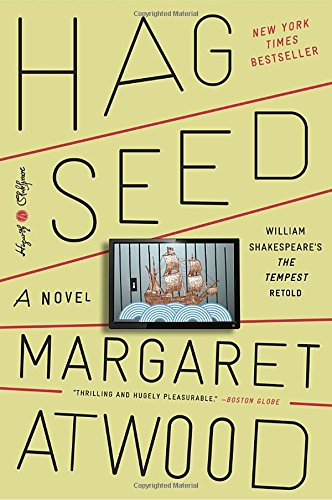 Book cover from Hag-Seed: A Novel (Hogarth Shakespeare)by Margaret Atwood