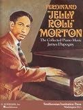 Jelly Roll Morton The Collected Piano Music Pf